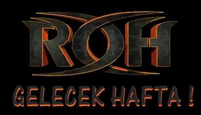 ROH GELECEK HAFTA