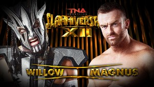 Willow vs. Magnus