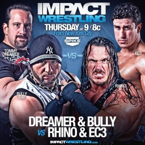 Bully Ray & Tommy Dreamer vs. Rhino & EC3
