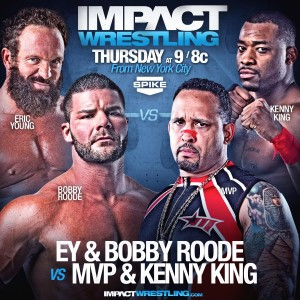 Eric Young & Bobby Roode vs. MVP & Kenny King