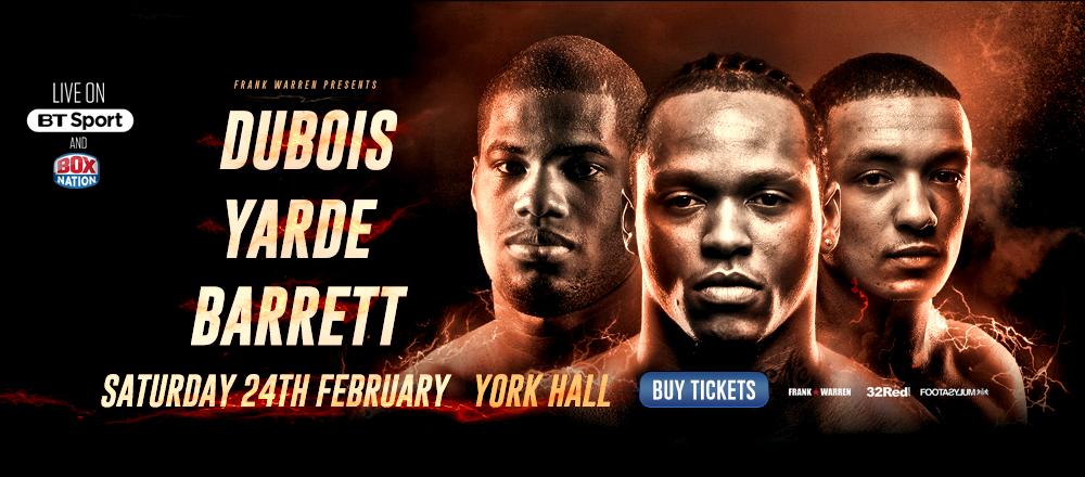 Yarde-Dubois-Barrett-Feb-24-York-Hall1